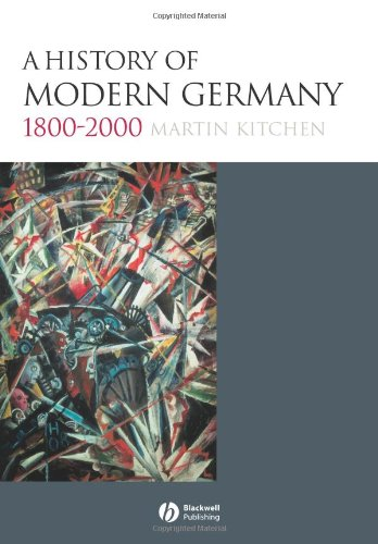 9781405100410: A History of Modern Germany, 1800-2000