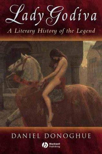 9781405100465: Lady Godiva: A Literary History of the Legend