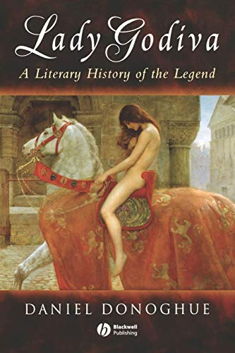 9781405100472: Lady Godiva: A Literary History of the Legend