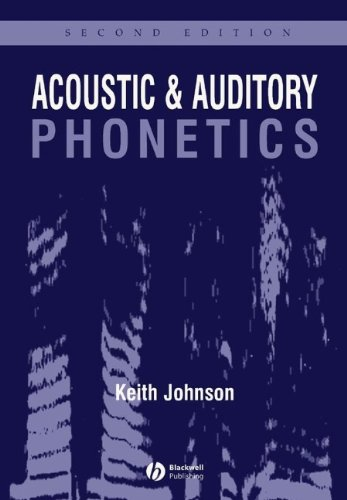 9781405101226: Acoustic and Auditory Phonetics