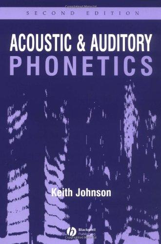 9781405101233: Acoustic and Auditory Phonetics 2e