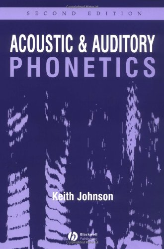9781405101233: Acoustic and Auditory Phonetics