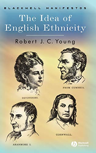 9781405101288: The Idea of English Ethnicity (Wiley-Blackwell Manifestos)