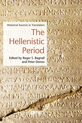 9781405101325: The Hellenistic Period: Historical Sources in Translation (Blackwell Sourcebooks in Ancient History)