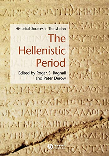 9781405101332: The Hellenistic Period: Historical Sources in Translation