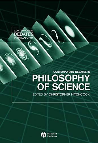 9781405101523: Contemporary Debates in Philosophy of Science