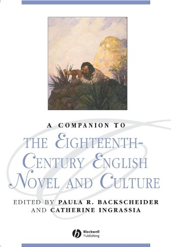 Companion to the Eighteenth-Century English Novel and Culture