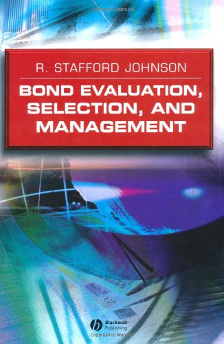 9781405101707: Bond Evaluation, Selection, and Management