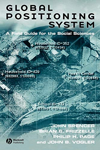 9781405101851: Global Positioning System: A Field Guide for the Social Sciences