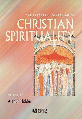 9781405102476: The Blackwell Companion to Christian Spirituality (Wiley Blackwell Companions to Religion)