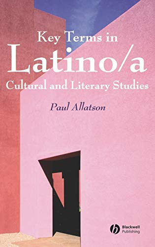 9781405102506: Key Terms in Latino/a Cultural and Literary Studies