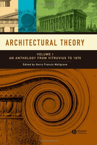9781405102575: Architectural Theory: Volume I - An Anthology from Vitruvius to 1870