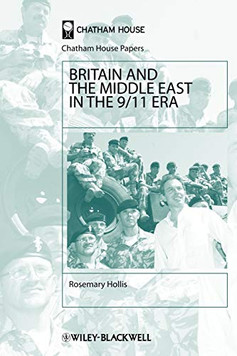 9781405102988: Britain and the Middle East in the 9/11 Era (Chatham House Papers)