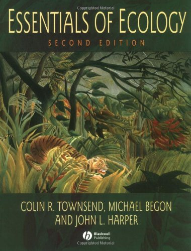 Essentials of Ecology: Colin R. Townsend,
