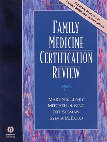 Family Medicine Certification Review: Lipsky, Martin, King,