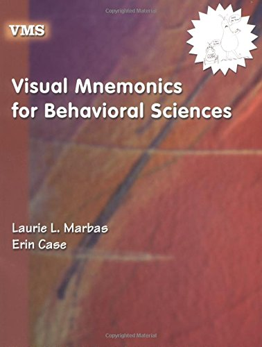 Visual Mnemonics for Behavioral Sciences: Marbas, Laurie, Case, Erin