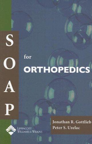 9781405104760: SOAP for Orthopedics (Soap Series)