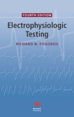 9781405104784: Electrophysiologic Testing Fourth Edition