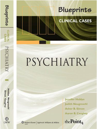 9781405104968: Blueprints Clinical Cases in Psychiatry