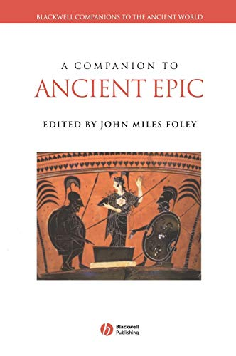9781405105248: A Companion to Ancient Epic (Blackwell Companions to the Ancient World)