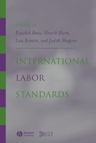 9781405105552: International Labor Standards: History, Theory, and Policy Options