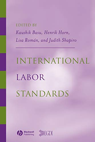 9781405105569: International Labor Standards: History, Theory, and Policy Options