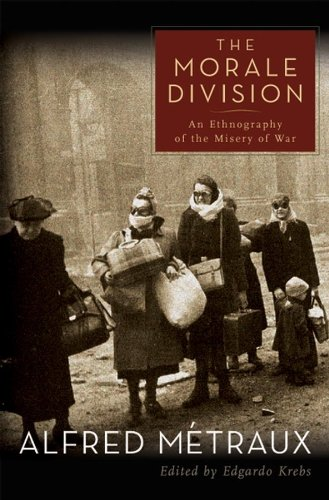 9781405105606: The Morale Division: An Ethnography of the Misery of War