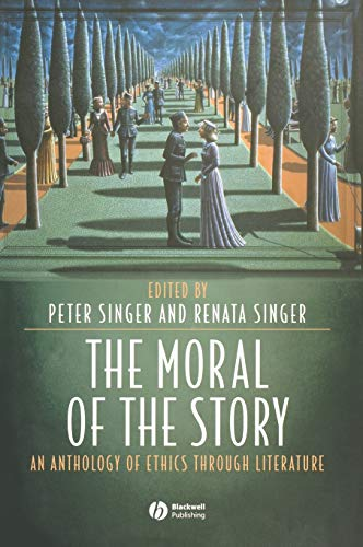 9781405105835: The Moral of the Story: An Anthology of Ethics Through Literature