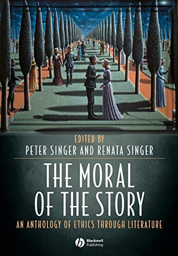 9781405105842: The Moral of the Story: An Anthology of Ethics Through Literature