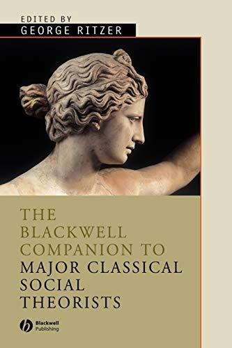 9781405105941: The Blackwell Companion to Major Classical Social Theorists