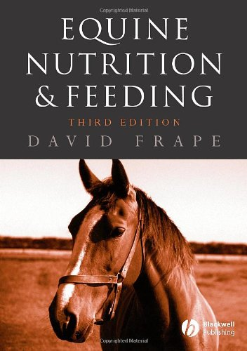 9781405105989: Equine Nutrition and Feeding