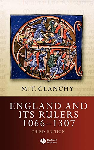 England And Its Rulers 1066 - 1307 (Blackwell Publisher Classic Histories Of England)