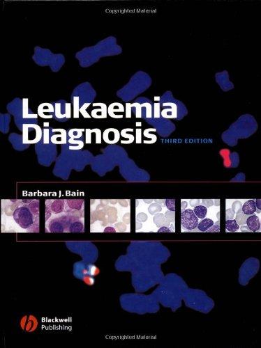 Leukaemia Diagnosis: Barbara J. Bain