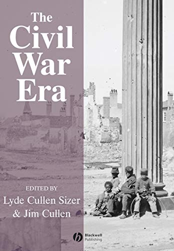 9781405106917: The Civil War Era: An Anthology of Sources