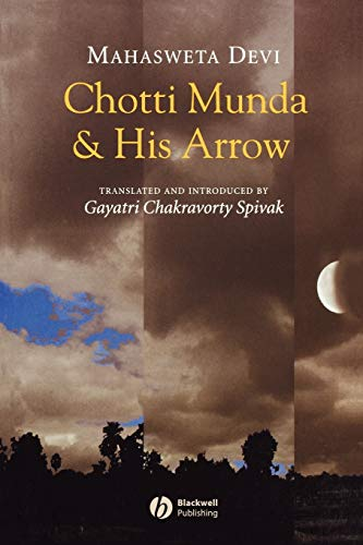 Chotti Munda and His Arrow: Mahasveta Debi, Mahasweta