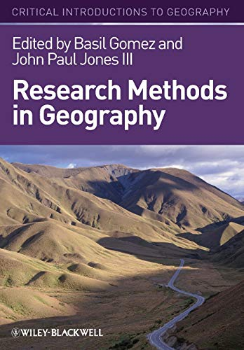 9781405107112: Research Methods in Geography: A Critical Introduction