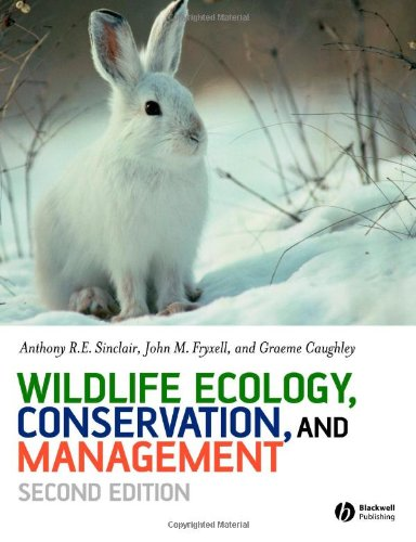 9781405107372: Wildlife Ecology, Conservation and Management