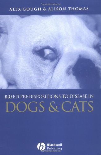 9781405107488: Breed Predispositions to Disease in Dogs and Cats