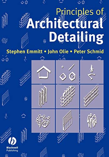 9781405107549: Principles of Architectural Detailing