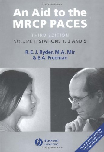 Download ebook An Aid to the MRCP PACES: Volume 3: Station