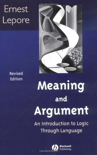 9781405107839: Meaning and Argument: An Introduction to Logic Through Language