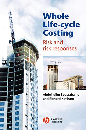 9781405107860: Whole Life-Cycle Costing: Risk and Risk Responses