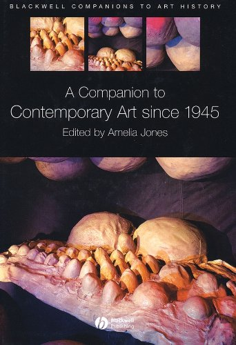 9781405107945: A Companion to Contemporary Art Since 1945 (Blackwell Companions to Art History)