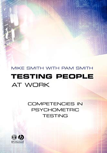 9781405108171: Testing People at Work: Competencies in Psychometric Testing