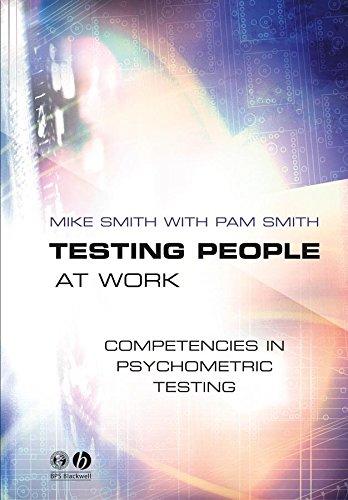 9781405108188: Testing People at Work: Competencies in Psychometric Testing
