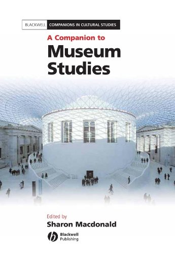 9781405108393: A Companion to Museum Studies (Blackwell Companions in Cultural Studies)