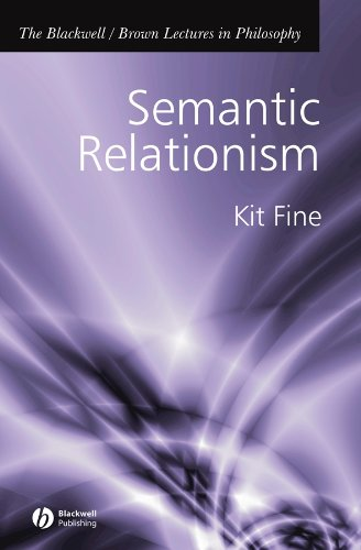 9781405108430: Semantic Relationism (The Blackwell / Brown Lectures in Philosophy)