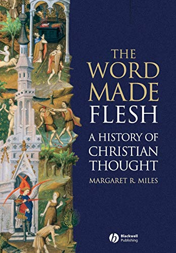 9781405108461: The Word Made Flesh: A History of Christian Thought