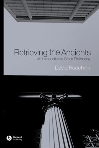 9781405108614: Retrieving the Ancients: An Introduction to Greek Philosophy