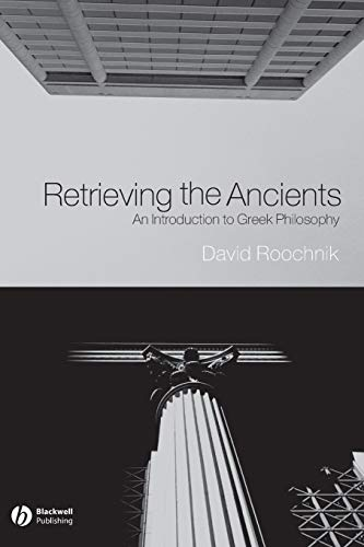 9781405108621: Retrieving the Ancients: An Introduction to Greek Philosophy